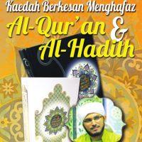 Kaedah Berkesan Menghafaz Al-Qur'an dan Al-Hadith