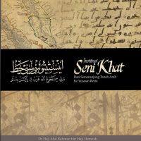 Institusi Seni Khat Dari Semenanjung Tanah Arab ke Yayasan Restu