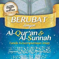 Berubat dengan Al-Qur'an dan Al-Sunnah Tanda Kesempurnaan Iman